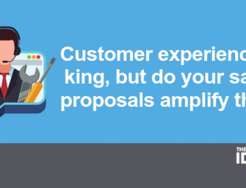 Customer experience is king, but do your sales proposals amplify that?