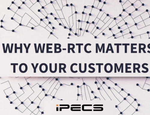 This is why WebRTC matters to your customers
