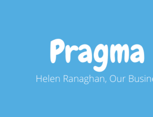 Pragma Profiles: Helen Ranaghan, Our Business Development Director